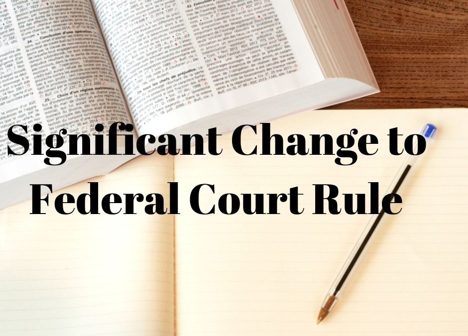 Significant Change to Federal Court Rule Impacts Corporate Defendant Depositions