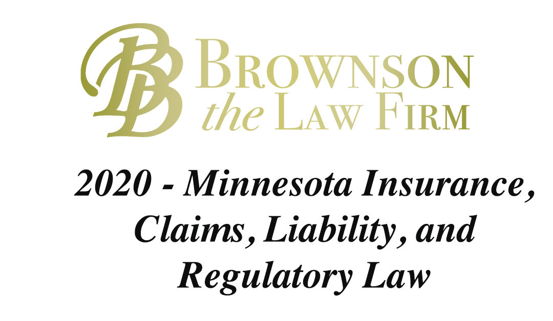 Insurance, Claims, Liability, and Regulatory Law, MN 2020
